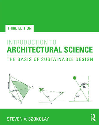 Introduction to Architectural Science The Basis of Sustainable Design book cover