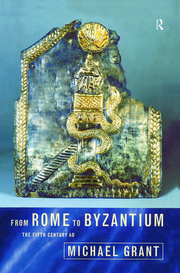 From Rome to Byzantium The Fifth Century AD book cover