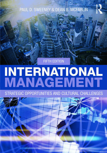 International Management Strategic Opportunities and Cultural Challenges book cover