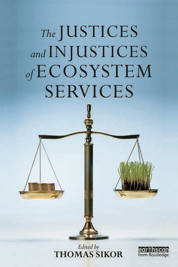 The Justices and Injustices of Ecosystem Services book cover