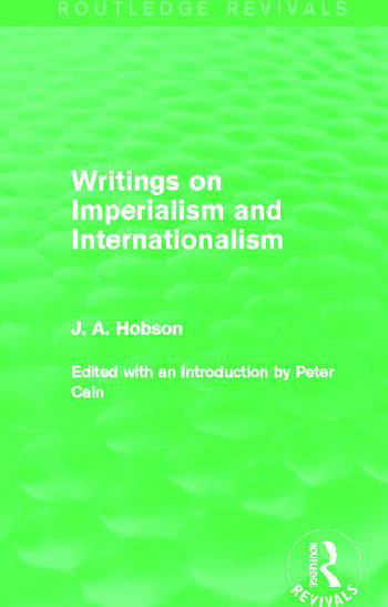 Writings on Imperialism and Internationalism (Routledge Revivals) book cover