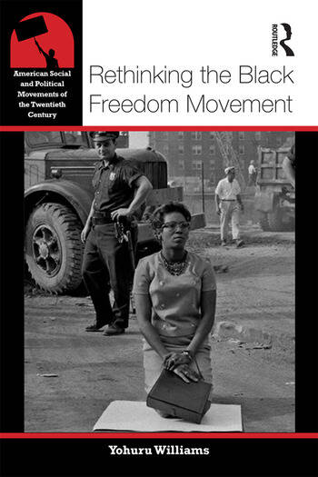 Rethinking the Black Freedom Movement book cover