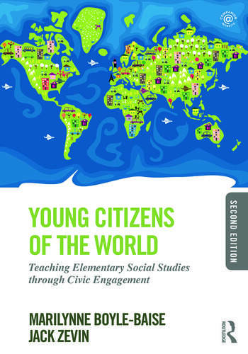 Young Citizens of the World Teaching Elementary Social Studies through Civic Engagement book cover