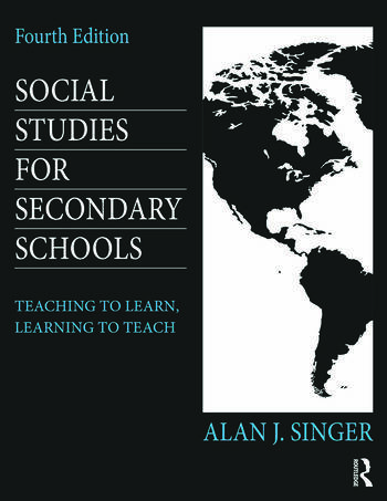 Social Studies for Secondary Schools Teaching to Learn, Learning to Teach book cover