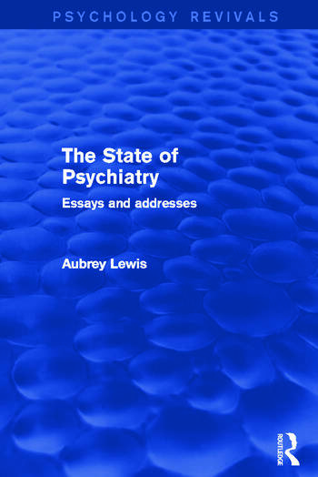 The State of Psychiatry Essays and Addresses book cover