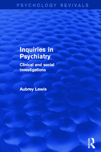Inquiries in Psychiatry Clinical and Social Investigations book cover