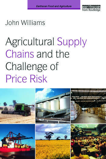 Agricultural Supply Chains and the Challenge of Price Risk book cover
