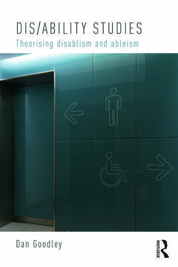 Dis/ability Studies Theorising disablism and ableism book cover
