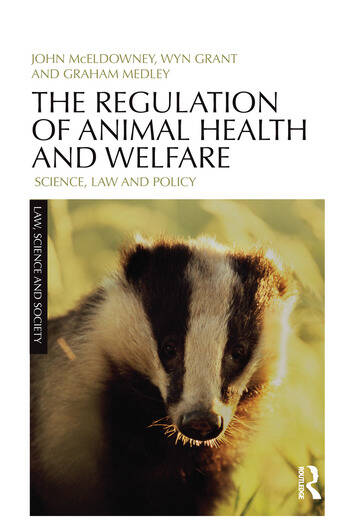 The Regulation of Animal Health and Welfare Science, Law and Policy book cover