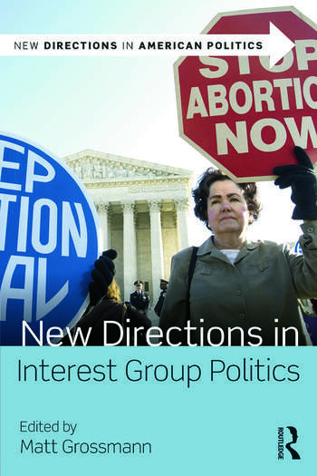 New Directions in Interest Group Politics book cover