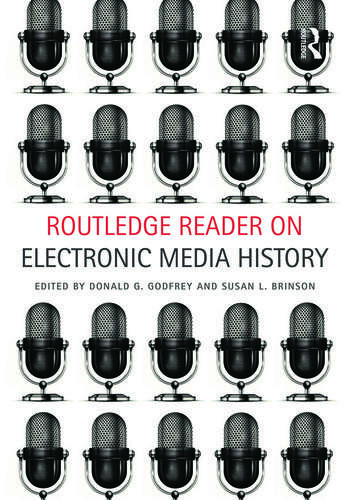 Routledge Reader on Electronic Media History book cover