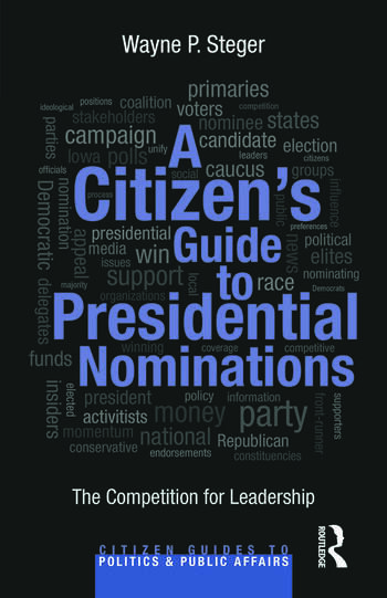 A Citizen's Guide to Presidential Nominations The Competition for Leadership book cover