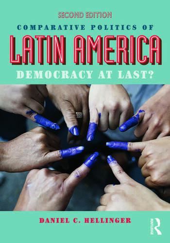 Comparative Politics of Latin America Democracy at Last? book cover