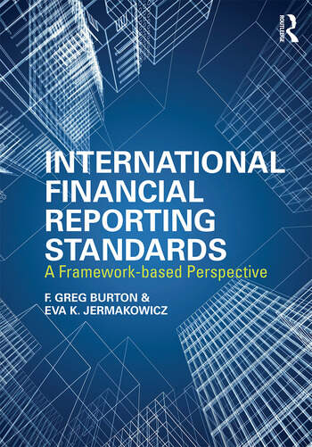 International Financial Reporting Standards A Framework-Based Perspective book cover