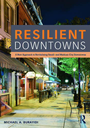 Resilient Downtowns A New Approach to Revitalizing Small- and Medium-City Downtowns book cover