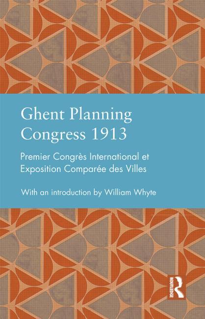 Ghent Planning Congress 1913 Premier Congrès international et exposition comparée des villes book cover