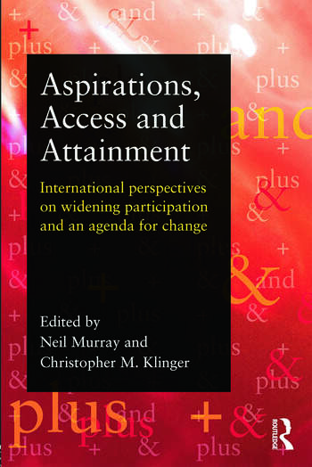 Aspirations, Access and Attainment International perspectives on widening participation and an agenda for change book cover