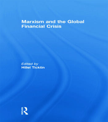 Marxism and the Global Financial Crisis book cover
