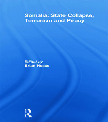 Somalia: State Collapse, Terrorism and Piracy book cover
