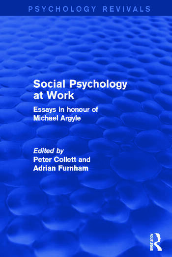 Social Psychology at Work Essays in Honour of Michael Argyle book cover