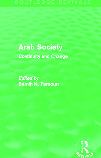 Arab Society (Routledge Revivals) Continuity and Change book cover