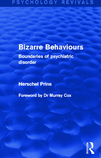 Bizarre Behaviours Boundaries of Psychiatric Disorder book cover