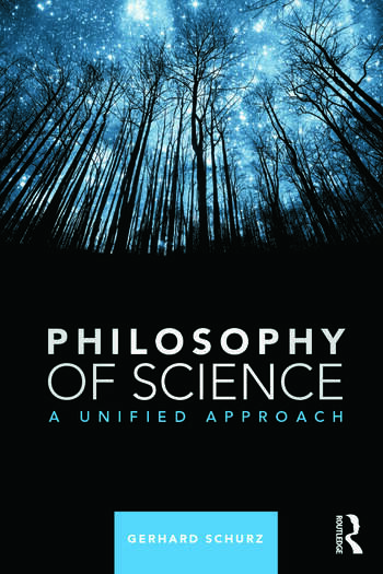 Philosophy of Science A Unified Approach book cover
