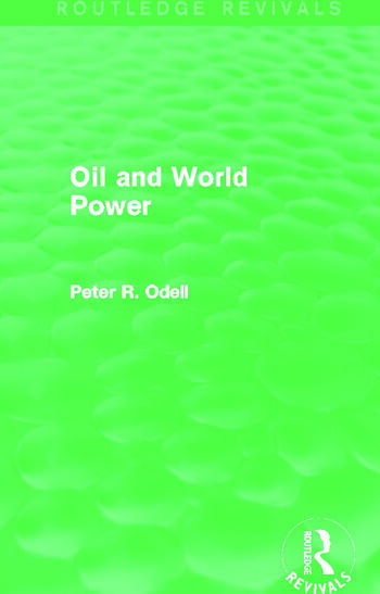 Oil and World Power (Routledge Revivals) Background to the Oil Crisis book cover