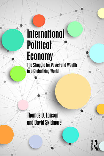 International Political Economy The Struggle for Power and Wealth in a Globalizing World book cover