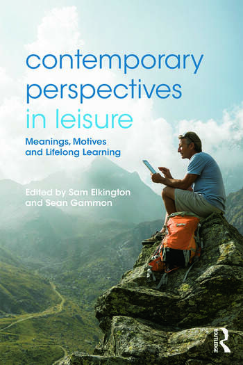Contemporary Perspectives in Leisure Meanings, Motives and Lifelong Learning book cover