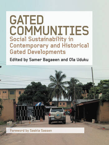Gated Communities Social Sustainability in Contemporary and Historical Gated Developments book cover