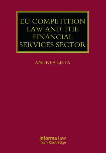 EU Competition Law and the Financial Services Sector book cover