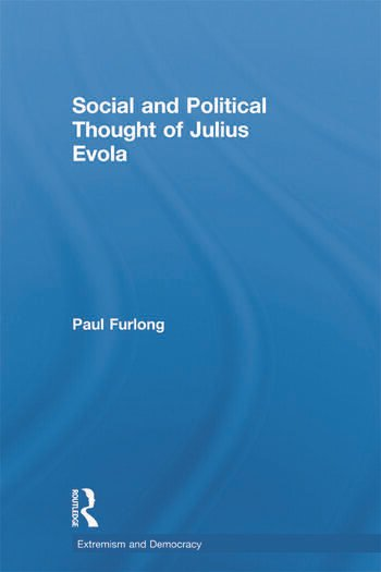 Social and Political Thought of Julius Evola book cover