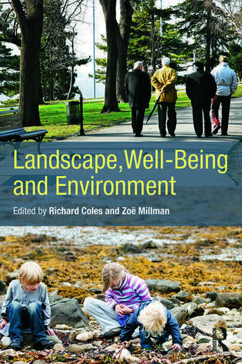 Landscape, Well-Being and Environment book cover
