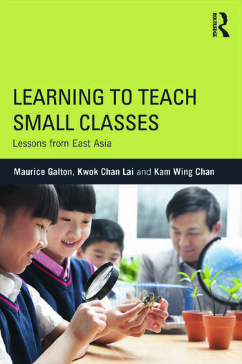 Learning to Teach Small Classes Lessons from East Asia book cover