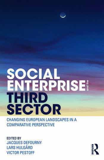 Social Enterprise and the Third Sector Changing European Landscapes in a Comparative Perspective book cover