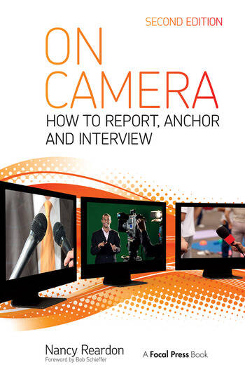 On Camera How To Report, Anchor & Interview book cover