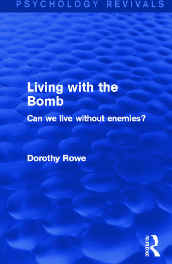 Living with the Bomb Can We Live Without Enemies? book cover