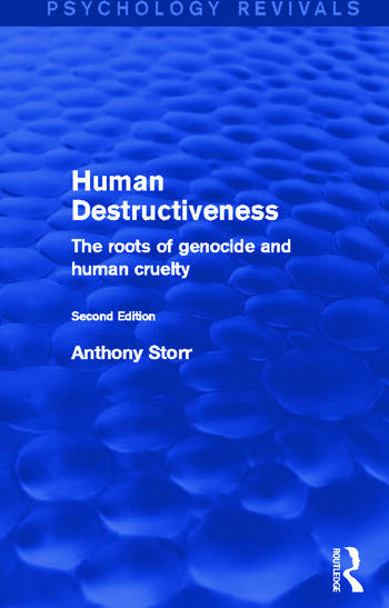 Human Destructiveness The Roots of Genocide and Human Cruelty book cover