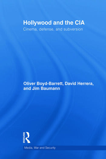 Hollywood and the CIA Cinema, Defense and Subversion book cover
