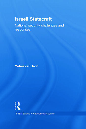Israeli Statecraft National Security Challenges and Responses book cover