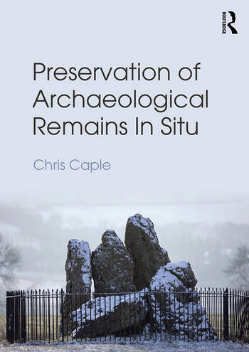 Preservation of Archaeological Remains In Situ book cover