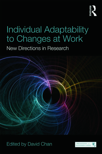 Individual Adaptability to Changes at Work New Directions in Research book cover