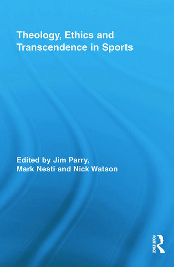 Theology, Ethics and Transcendence in Sports book cover