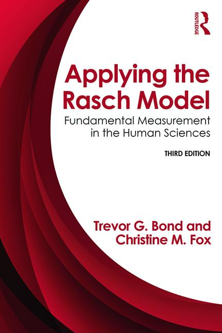 Applying the Rasch Model Fundamental Measurement in the Human Sciences, Third Edition book cover