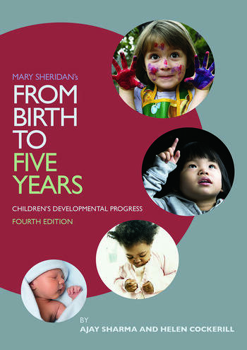 Mary Sheridan's From Birth to Five Years: Children's Developmental Progress Children's Developmental Progress book cover