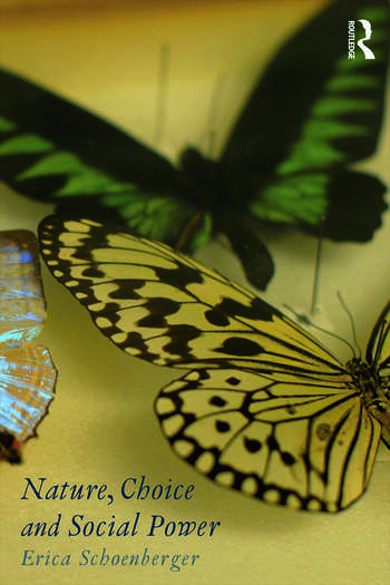 Nature, Choice and Social Power book cover
