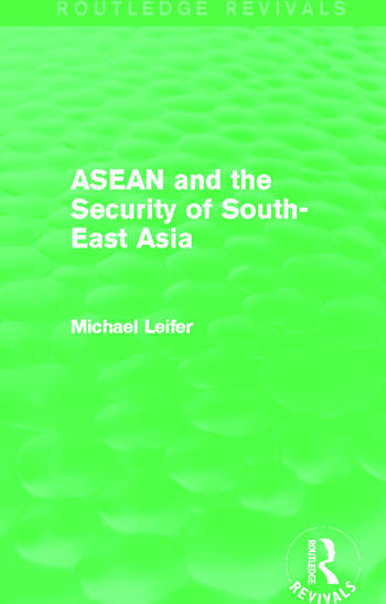 ASEAN and the Security of South-East Asia (Routledge Revivals) book cover