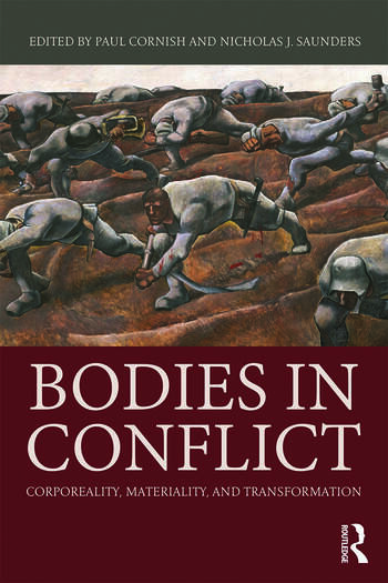 Bodies in Conflict Corporeality, Materiality, and Transformation book cover