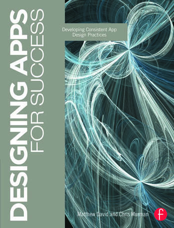 Designing Apps for Success Developing Consistent App Design Practices book cover
